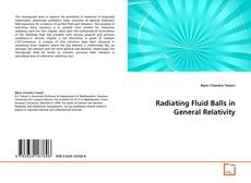 Bookcover of Radiating Fluid Balls in General Relativity