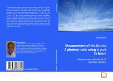 Buchcover von Measurement of the Ks into 2 photons ratio using a pure Ks beam