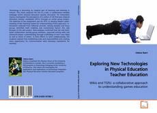 Portada del libro de Exploring New Technologies in Physical Education Teacher Education