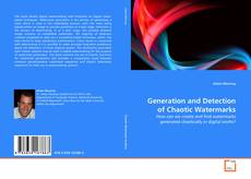 Copertina di Generation and Detection of Chaotic Watermarks