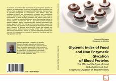 Bookcover of Glycemic Index of Food and Non Enzymatic Glycation of Blood Proteins