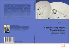 Bookcover of A Broadcasting Model for Afghanistan
