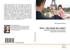 Обложка Paris - Die Stadt der Liebe?
