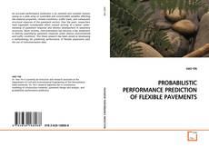 Обложка PROBABILISTIC PERFORMANCE PREDICTION OF FLEXIBLE PAVEMENTS