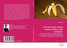 """Buchcover von """"Ich kann doch denen keinen Kaffee mehr schicken"""""""