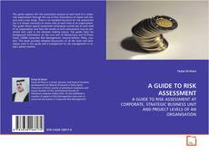 Buchcover von A GUIDE TO RISK ASSESSMENT