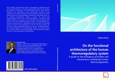 Bookcover of On the functional architecture of the human thermoregulatory system