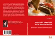 Bookcover of Trends und Traditionen in der britischen Küche