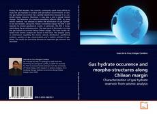 Bookcover of Gas hydrate occurence and morpho-structures along Chilean margin