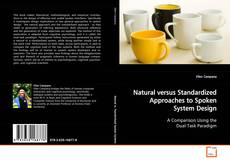Обложка Natural versus Standardized Approaches to Spoken System Design