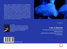 Bookcover of I am a Dancer