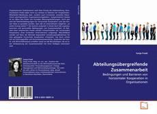 Buchcover von Abteilungsübergreifende Zusammenarbeit