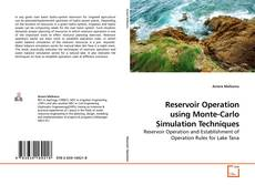 Bookcover of Reservoir Operation using Monte-Carlo Simulation Techniques