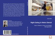 Bookcover of Night Eating in Metro Detroit