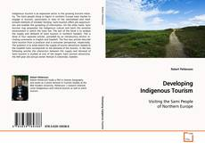 Bookcover of Developing Indigenous Tourism