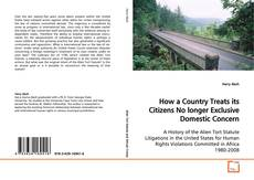Bookcover of How a Country Treats its Citizens No longer Exclusive Domestic Concern