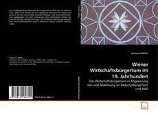 Bookcover of Wiener Wirtschaftsbürgertum im 19. Jahrhundert
