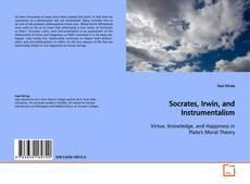 Обложка Socrates, Irwin, and Instrumentalism