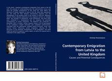 Bookcover of Contemporary Emigration from Latvia to the United Kingdom