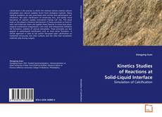 Bookcover of Kinetics Studies of Reactions at Solid-Liquid Interface