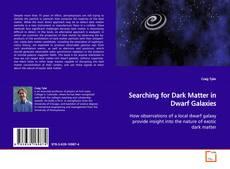Capa do livro de Searching for Dark Matter in Dwarf Galaxies