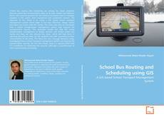 Bookcover of School Bus Routing and Scheduling using GIS