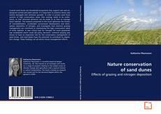Обложка Nature conservation of sand dunes