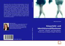 Bookcover of Körperbild- und Identitätsmodifikationen