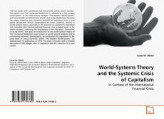 Bookcover of World-Systems Theory and the Systemic Crisis of Capitalism