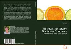 Capa do livro de The Influence of Industry Structure on Performance