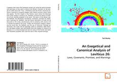 Borítókép a  An Exegetical and Canonical Analysis of Leviticus 26: - hoz