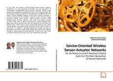 Bookcover of Service-Oriented Wireless Sensor-Actuator Networks
