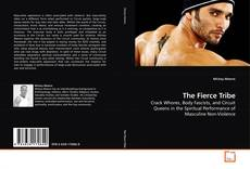 Bookcover of The Fierce Tribe