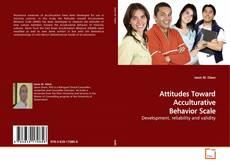 Bookcover of Attitudes Toward Acculturative Behavior Scale
