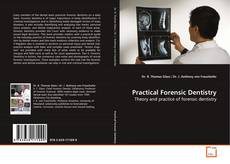 Bookcover of Practical Forensic Dentistry