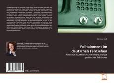 Bookcover of Politainment im deutschen Fernsehen