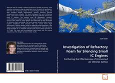 Capa do livro de Investigation of Refractory Foam for Silencing Small IC Engines