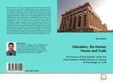 Bookcover of Education, the Human Person and Truth