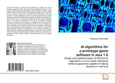 Capa do livro de AI algorithms for a prototype game software in Java 1.6