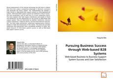 Portada del libro de Pursuing Business Success through Web-based B2B Systems