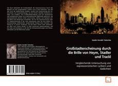Großstadterscheinung durch die Brille von Heym, Stadler und Trackl kitap kapağı