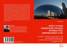 Couverture de EFFECT OF HIGH TEMPERATURE ON BOND BETWEEN STEEL REINFORCEMENT