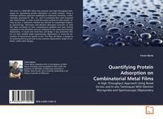 Borítókép a  Quantifying Protein Adsorption on Combinatorial Metal Films - hoz