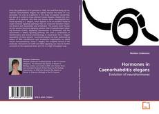 Bookcover of Hormones in Caenorhabditis elegans