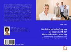 Die Mitarbeiterbefragung als Instrument der Unternehmenssteuerung kitap kapağı