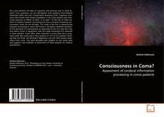 Borítókép a  Consciousness in Coma? - hoz