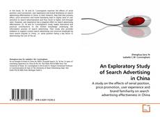 Bookcover of An Exploratory Study of Search Advertising in China