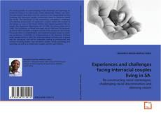 Copertina di Experiences and challenges facing interracial couples living in SA