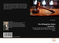 Bookcover of The M'Naghten Rules covered...