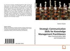Copertina di Strategic Communication Skills for Knowledge Management Practitioners